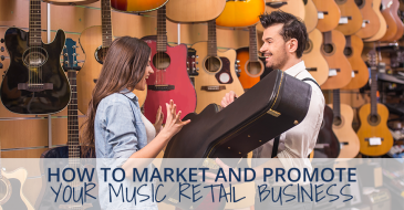 How to Market and Promote Your Music Retail Business